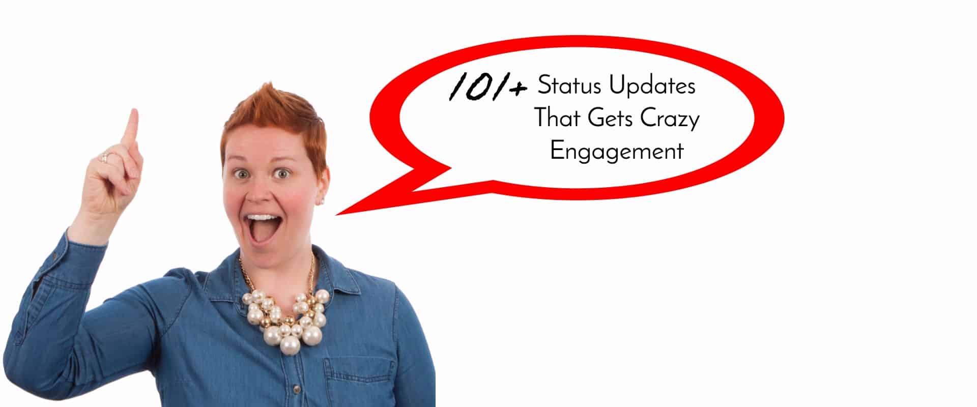 101 Status Updates