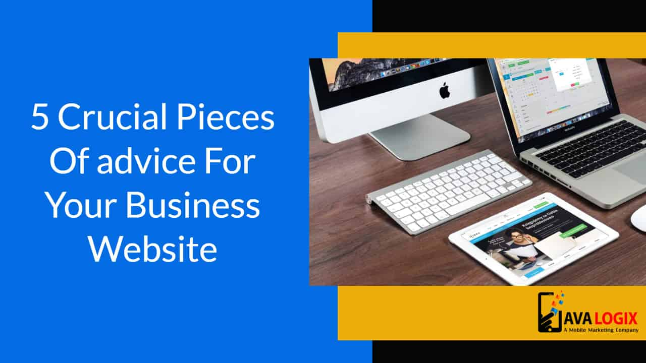 5 crucial pieces of advice for your business website