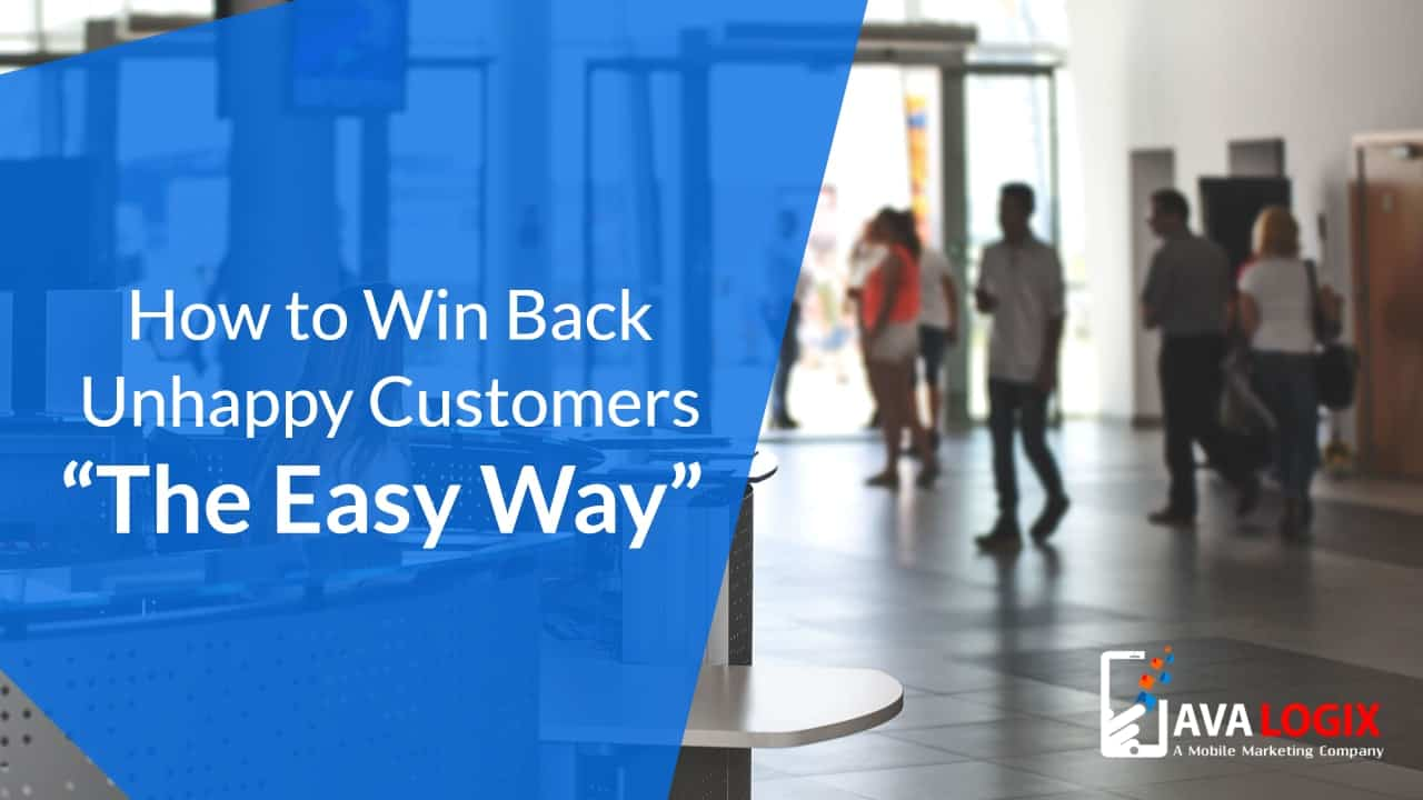 "How to Win Back Unhappy Customers ""The Easy Way"