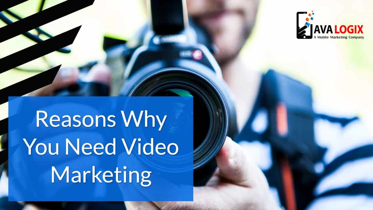 8 Powerful Reason Why You Need Video Marketing