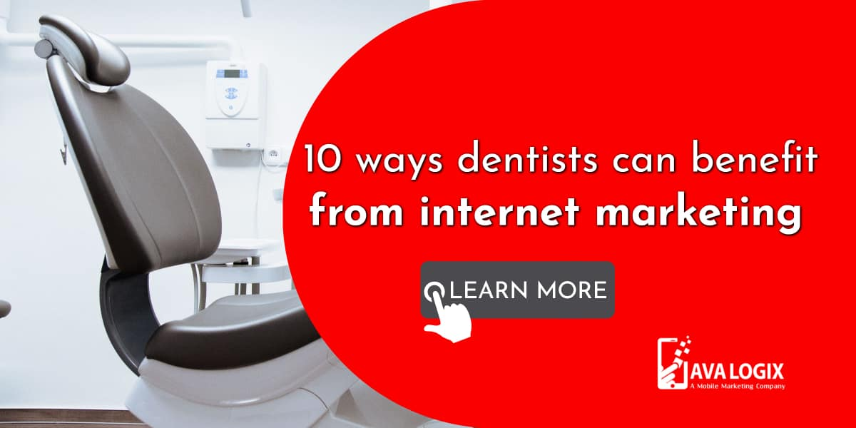 1-10 ways dentists can benefit from internet marketing