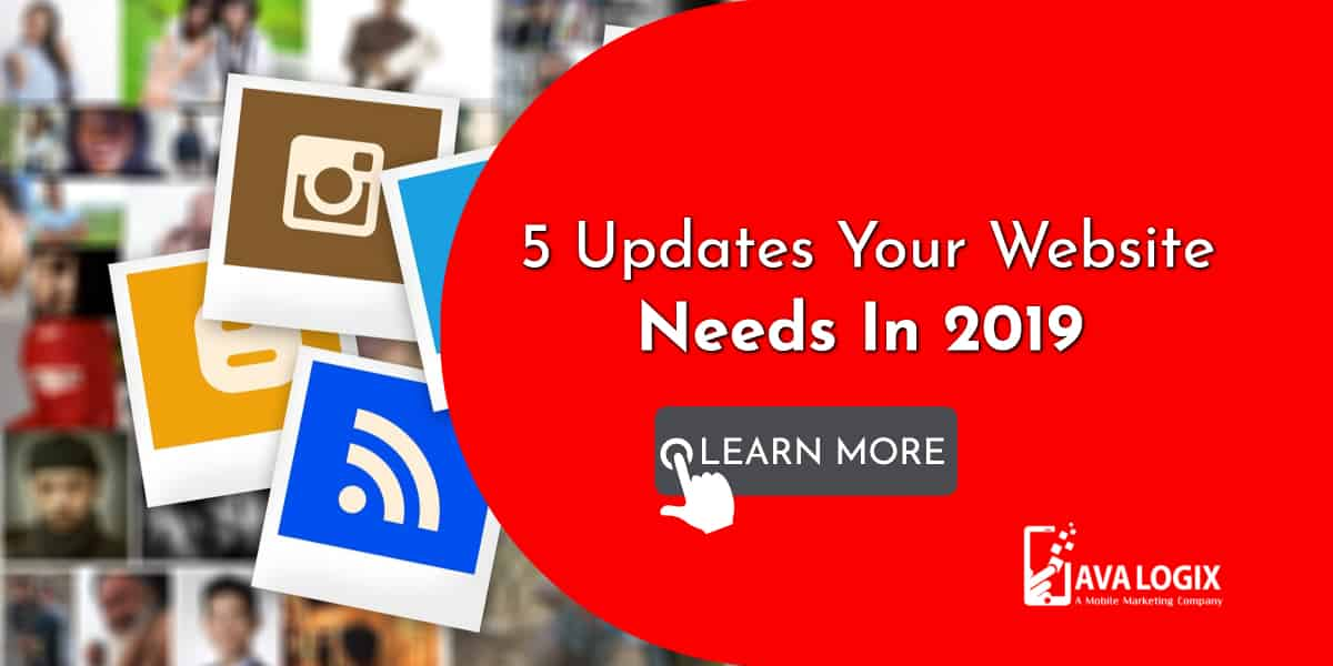 1-5 Updates Your Website Needs In 2019