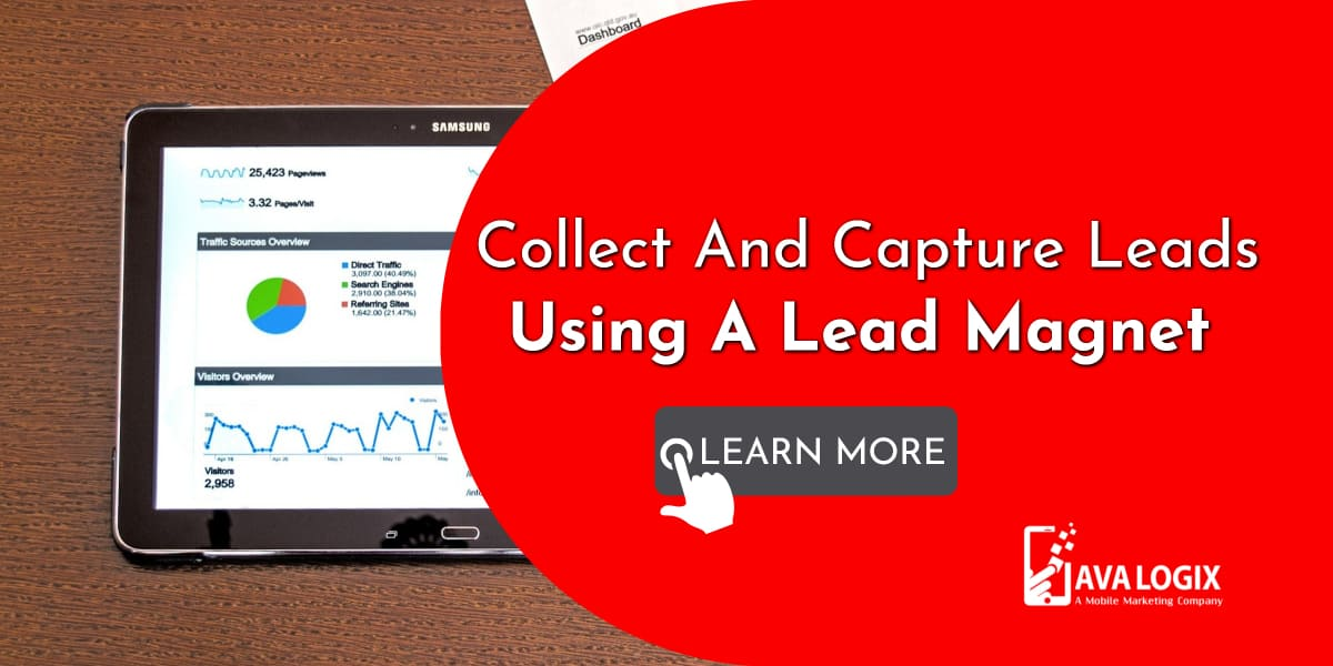 1-How To Collect And Capture Leads Using A Lead Magnet