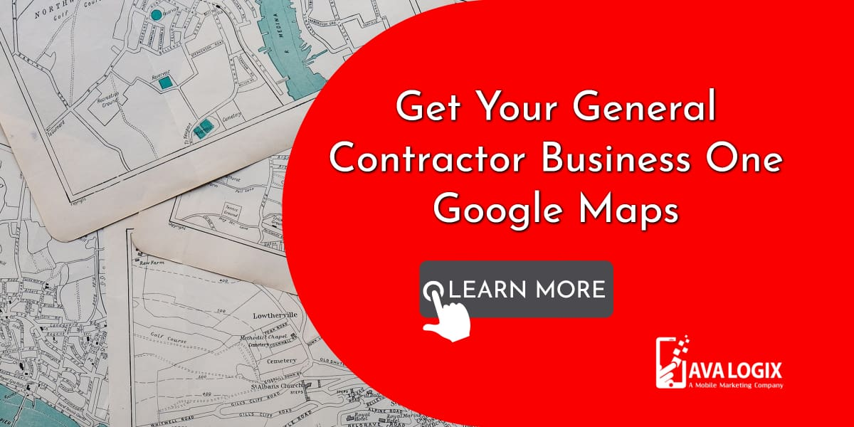 1-How to Get Your General Contractor Business Show up in Google Maps_