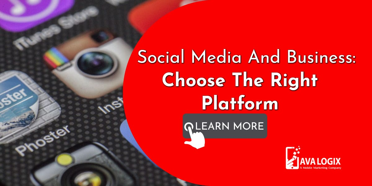 1-Social Media And Business_ Choose The Right Platform For Your Business