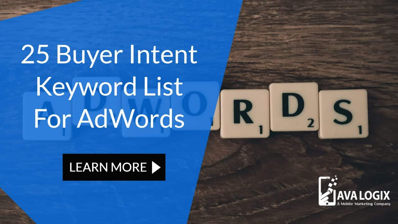 25 Buyer Intent Keyword List For AdWords