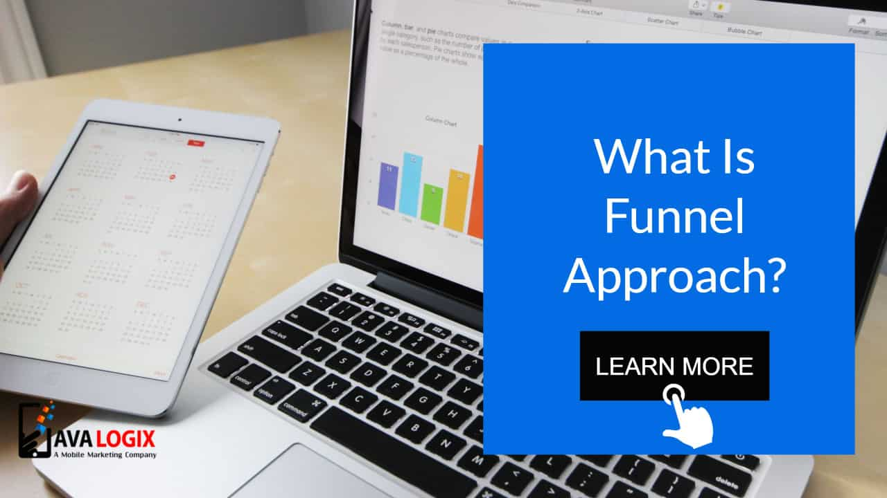 What is Funnel Approach?