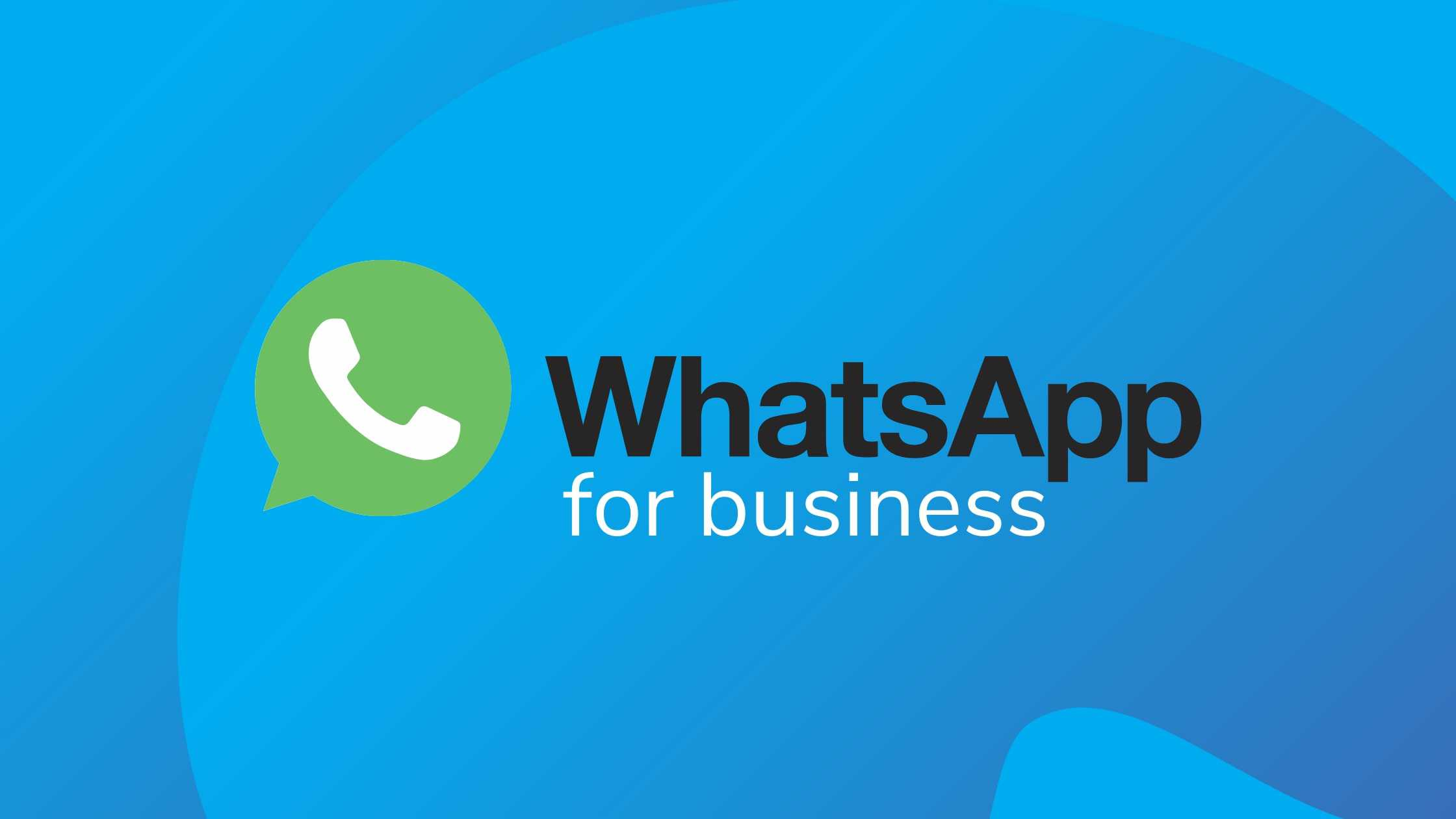 WHATSAPP FOR BUSINESS_ THE ULTIMATE MARKETING TOOL TO DRIVE TRAFFIC