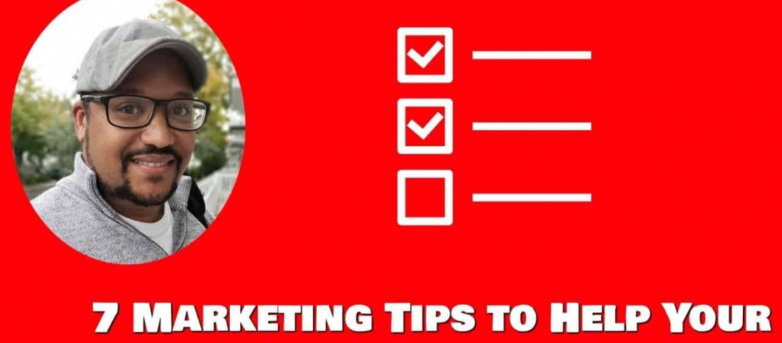 7 Marketing Tips To Help Your Business Succeed In 2019 -Thumbnail (1)