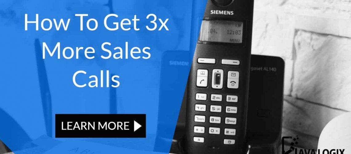 How To Get 3x More Sales Calls