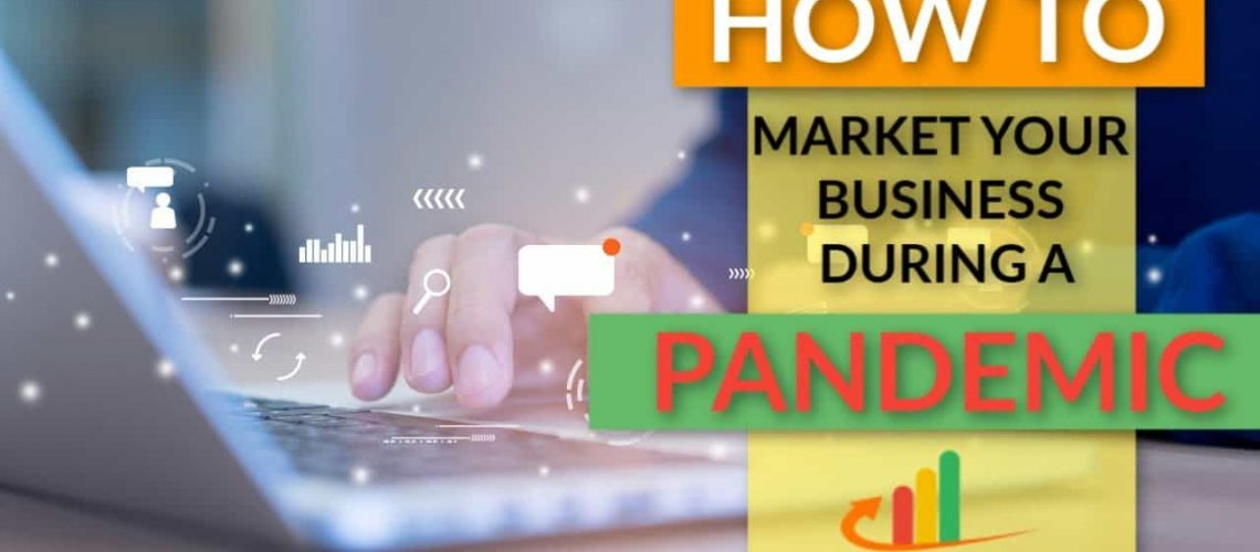 How-to-Market-Your-Business-During-a-Pandemic